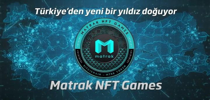 Matrak NFT Games, 180 Milyar Dolarlık Dünya Oyun Pazarına Göz Dik