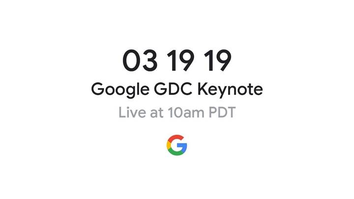 """Google, GDC 2019'da """"oyunun geleceğini"""" görmeye davet ediyor"""