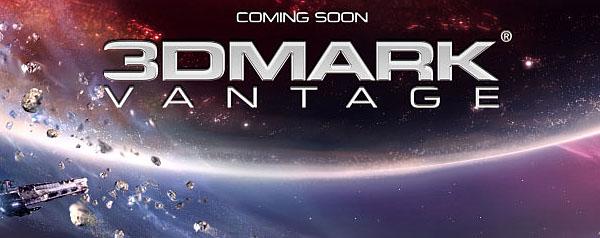 3DMark Vantage için yeni lansman tarihi 28 Nisan ?