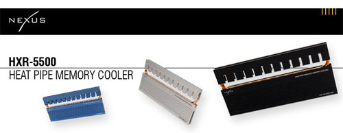 Nexus DDR2 ve DDR3 bellekler için yeni bir soğutucu hazırladı